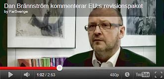 Dan Brännström kommenterar EU:s revisionspaket